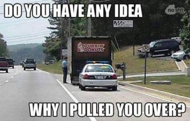 Funny Car Memes: Do You Have Any Idea Why I Pulled You Over Funny Car Meme