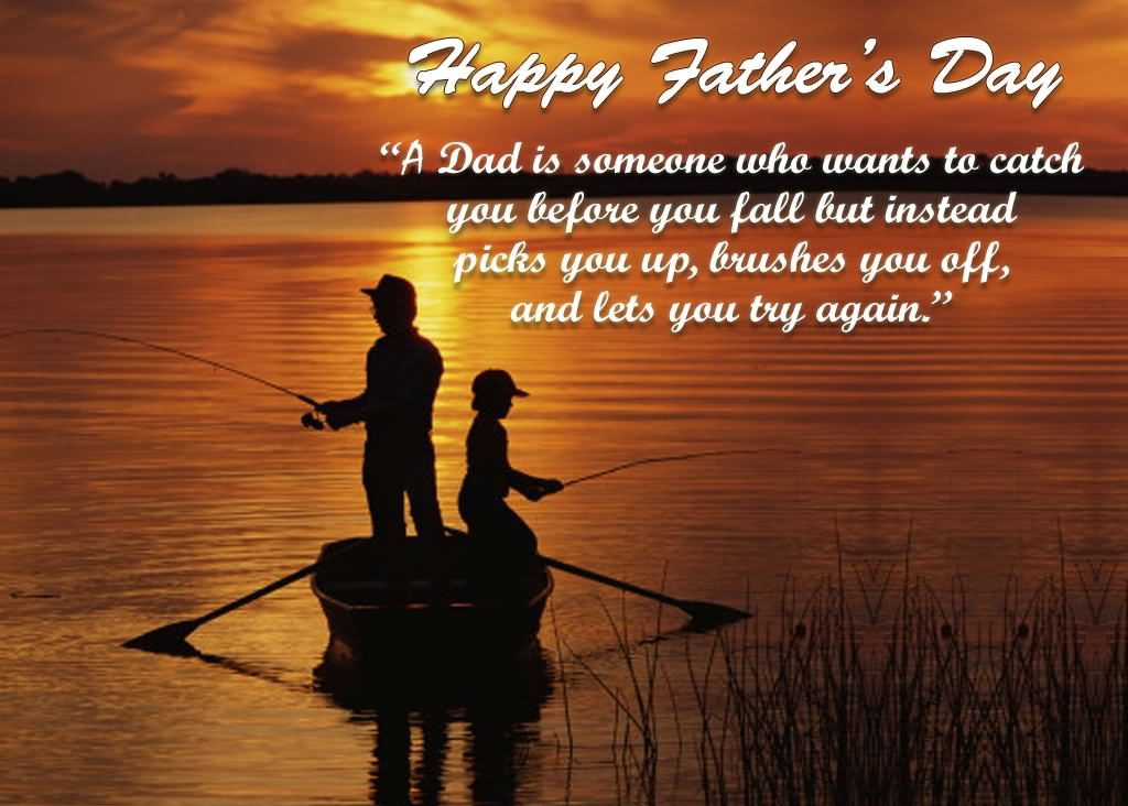 30 most beautiful fathers day greetings pictures and photos happy fathers day a dad is someone who wants to catch you before you fall m4hsunfo