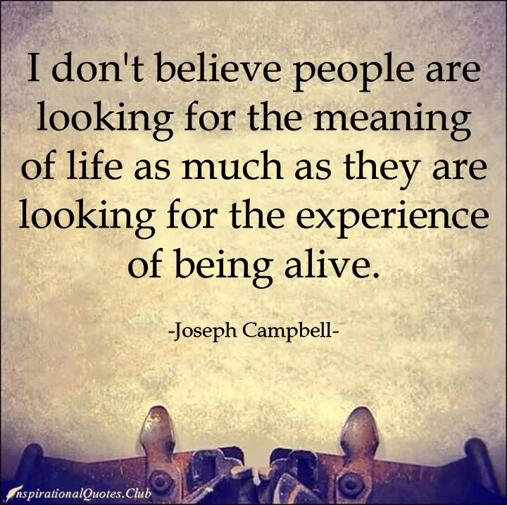 Being Alive Quotes Askideascom