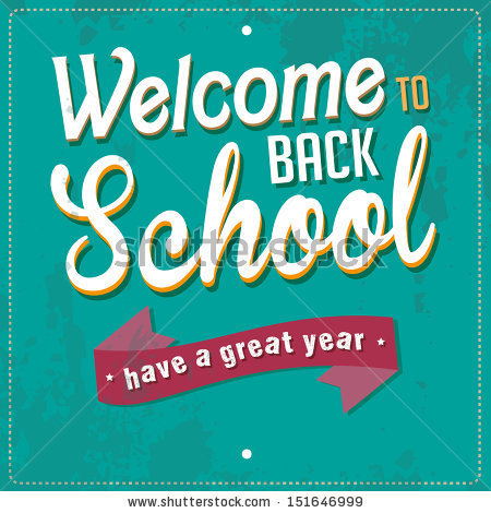 Welcome Back To School Have A Great Year