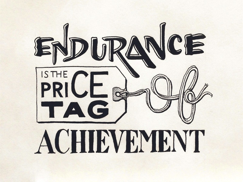 Endurance Quotes Custom Endurance Is The Price Tag Achievement.