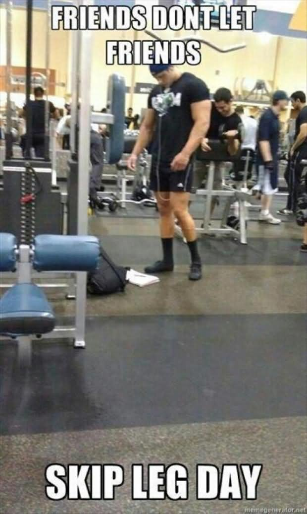 Funny Meme About Leg Day : Most funniest exercise meme pictures and images