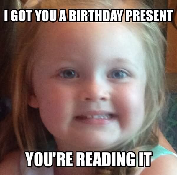 Funny Happy Birthday Meme For Her : Image gallery most funniest birthday memes