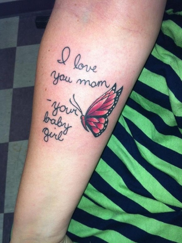 510ceb7ed I Love You Mom Your Baby Girl - Memorial Butterfly Tattoo On Forearm
