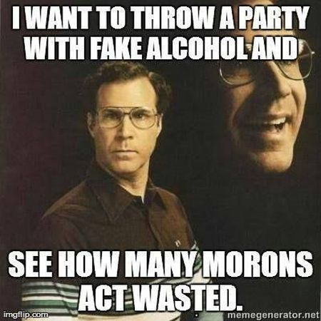 I Want To Throw A Party With Fake Alcohol Funny Meme Image 30 very funny alcohol meme pictures and photos