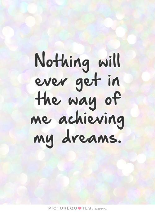 Achieving Dreams Quotes