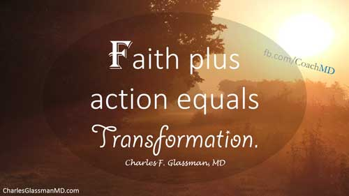 Faith Plus Action Equals Transformation