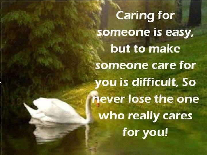 Caring Quotes Interesting Caring For Someone Is Easy But To Make Someone Care For You Is