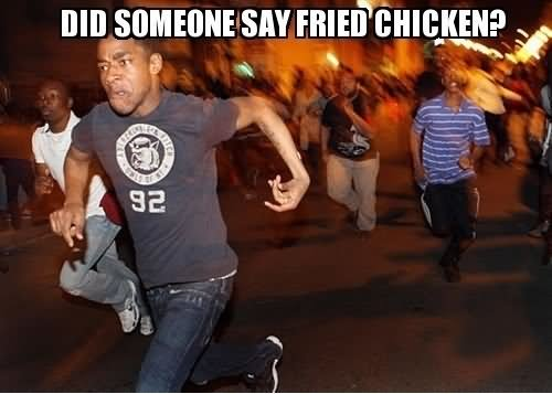 Fried Chicken Funny Quotes: 30 Very Funniest Chicken Meme Pictures And Photos