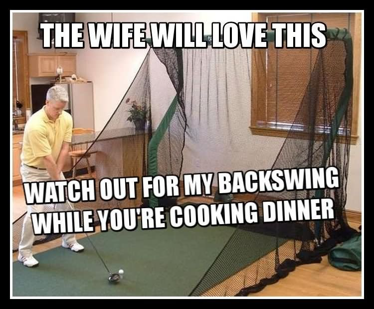 Funny Golf Meme The Wife Love This Image
