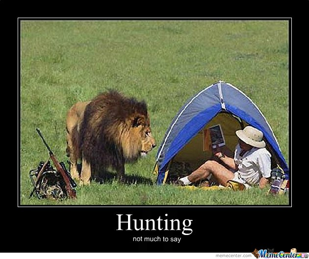 Hunting Not Much To Say Funny Meme Image 30 most funniest hunting meme pictures and images