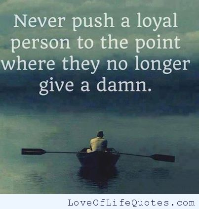 63 Top Loyalty Quotes And Sayings