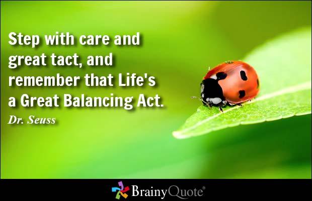 Life Is a Dr. Seuss Great Balancing Act