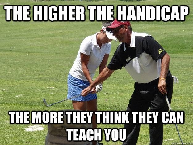 The Higher The Handicap Funny Golf Meme Image 45 very funny golf meme pictures and images