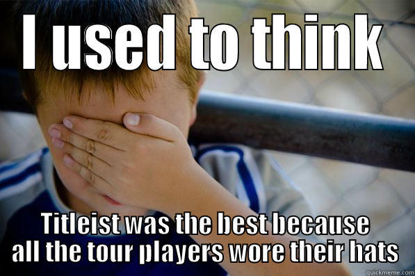 Titleist It Was The Best Because All The Tour Players Wore Their Hats Funny Golf Meme Image