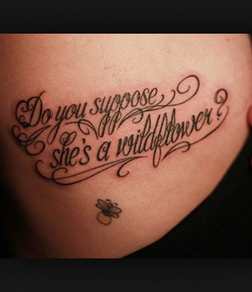 38 Feminine Quote Tattoos
