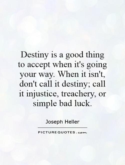 Destiny Quotes - Askideas.com