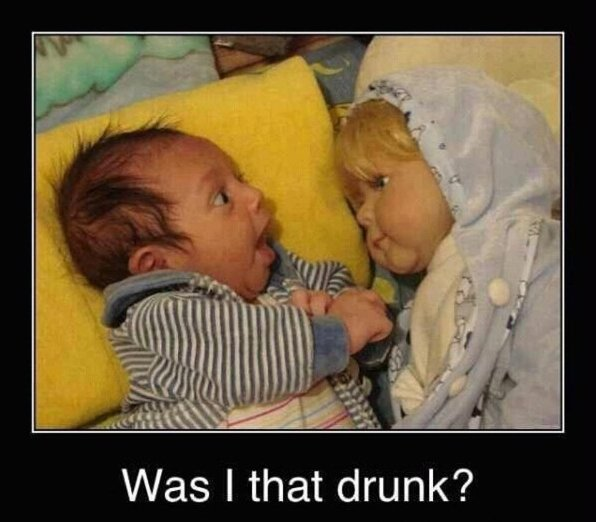 Was I That Drunk Funny Meme Poster For Facebook 27 funny drunk meme pictures you have ever seen