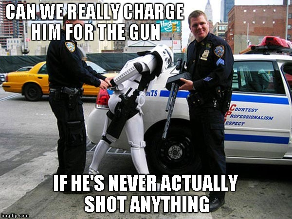 Funny Meme For Him : Can we really charge him for the gun funny cop meme picture