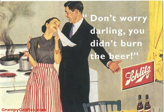 Dont Worry Darling You Didnt Burn The Beer Funny Vintage Meme Image don't worry darling you didn't burn the beer funny vintage meme image