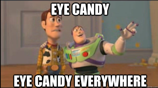 Eye Candy Everywhere Funny Candy Meme Picture eye candy everywhere funny candy meme picture,Candy Meme