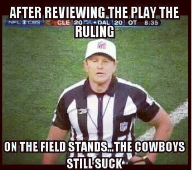 Funny Cowboy Meme After Reviewing The Play The Ruling Picture 22 very funny cowboy meme images and pictures,Cowboys Memes
