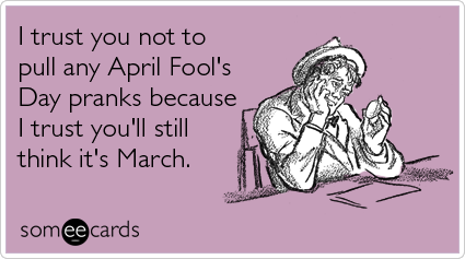 Your Ecards Birthday Funny ~ Most funny april fool s day pictures and images