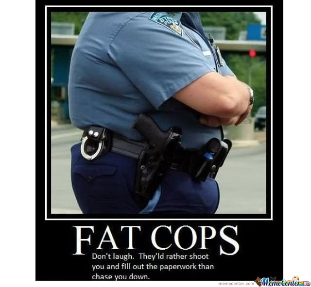 40 Most Funny Cop Meme Pictures And Images