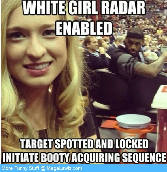 Funny Girl Meme White Girl Radar Enabled Picture 40 most funny girls meme pictures and images