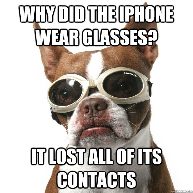 Funny Glasses Meme Why Did The Iphone Wear Glasses Picture