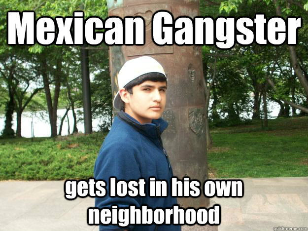 Funny Meme Mexican : 22 most funniest gangster meme images and photos of all the time