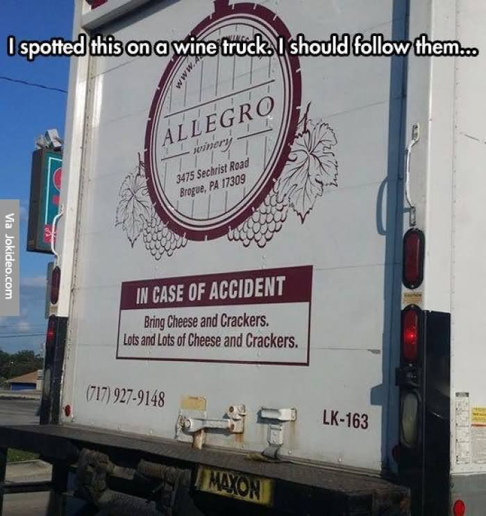 Funny Truck Meme I spotted On A Wine Truck I Should Follow Them Image