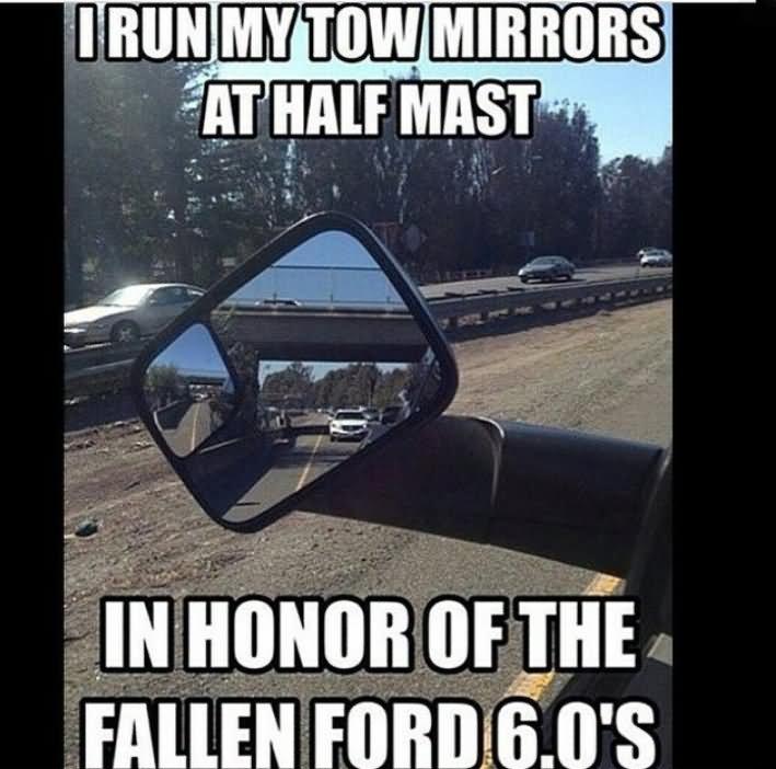 I Run My Tow Mirrors At Half Mast Funny Truck Meme Image