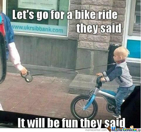 Lets Go For A Bike Ride They Said Funny Bicycle Meme Image 30 most funniest bicycle meme pictures and images