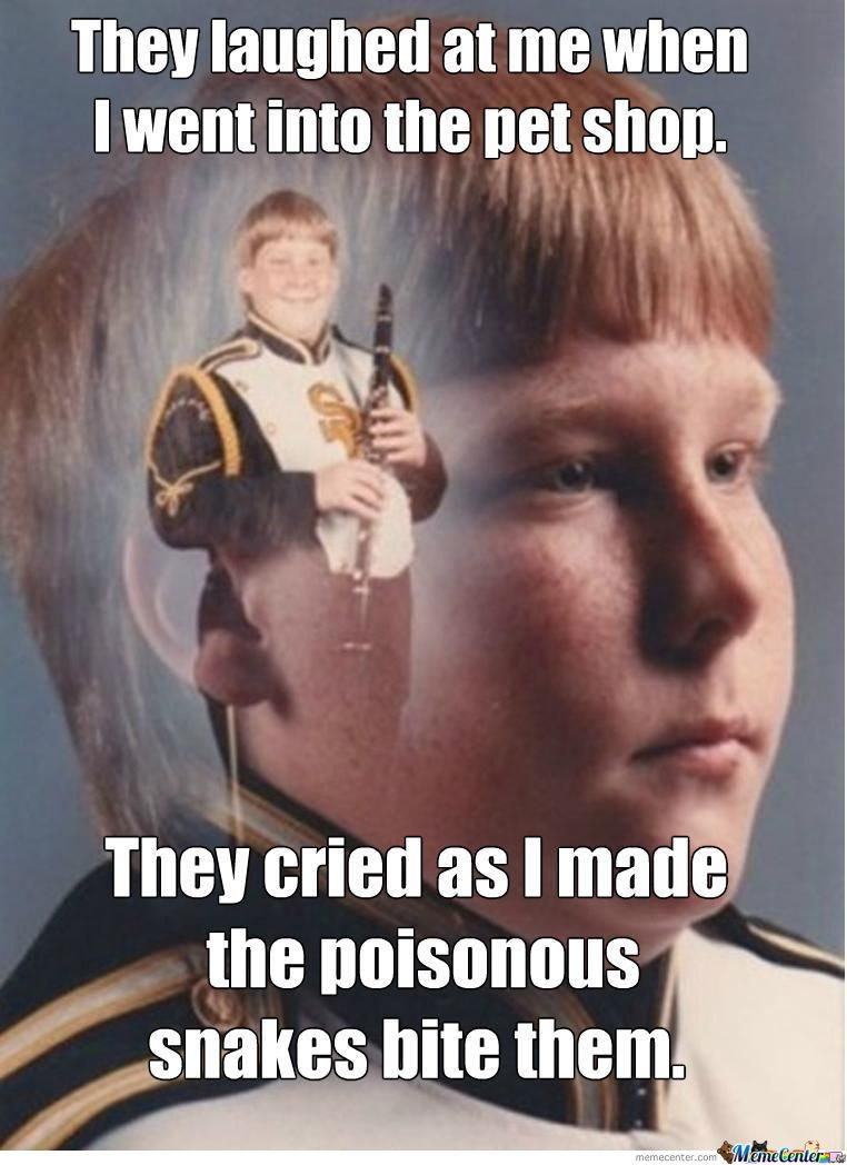 They Cried As I Made The Poisonous Snakes Bite Them Funny Meme Image