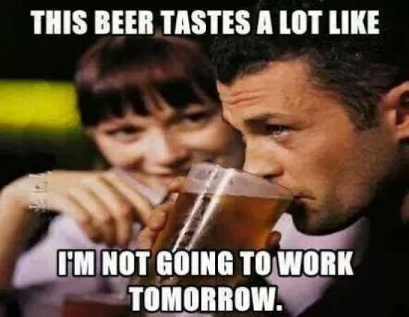 Funny Memes About Not Drinking : Very funny beer meme photos and images