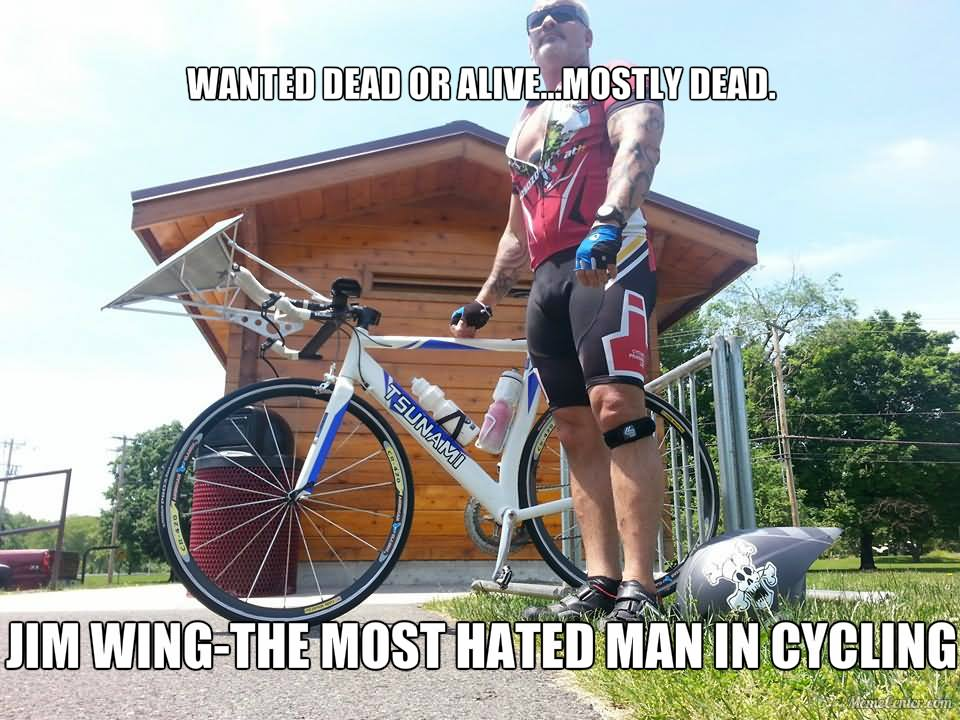 Wanted Dead Or Alive Mostly Dead Funny Bicycle Meme Image 18 most funniest bicycle meme photos and images