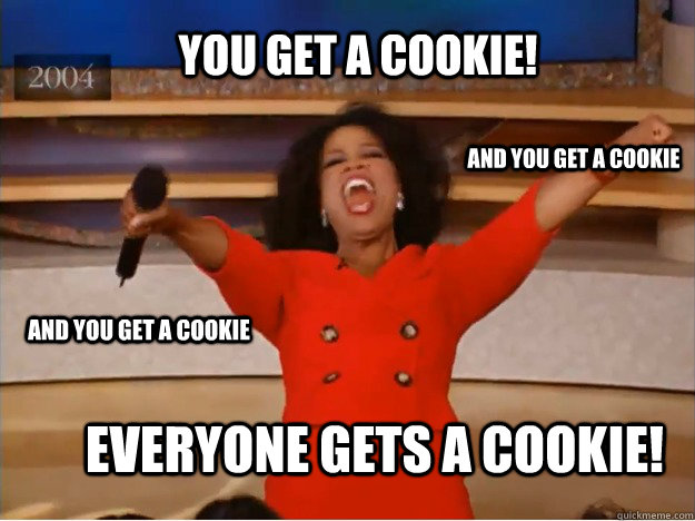 You Get A Cookie Funny Meme Picture 45 very funny cookies meme pictures that will make you laugh,Want A Cookie Meme