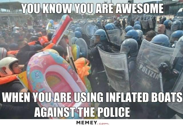 You Know You Are Awesome Funny Cop Meme Image