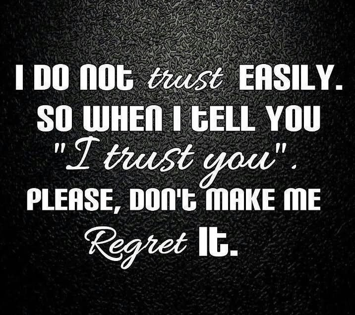 Be with trust don you t should you someone These Are