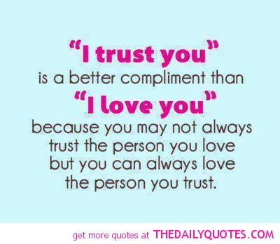 Sayings about trust and love