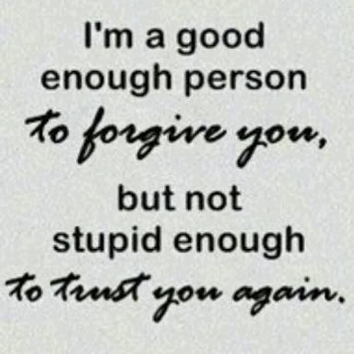 I Will Never Trust Anyone Again Quotes: When Someone Breaks Your Trust. Don't Feel Stupid For