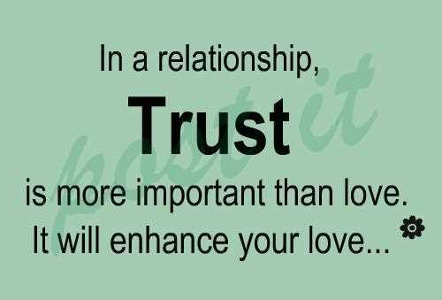 Love Trust Quotes Magnificent In A Relationship Trust Is More Important Than Loveit Will