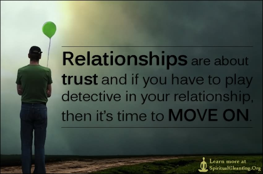 Trust And Faith Bring Joy To Life And Help Relationships ... Moving On Quotes Relationships