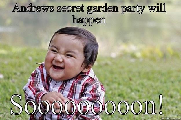 Funny Meme Pictures Party : Andrews secret garden party will happen funny meme image