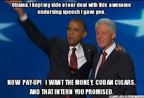 Funny Bill Clinton Meme I Want The Money Picture