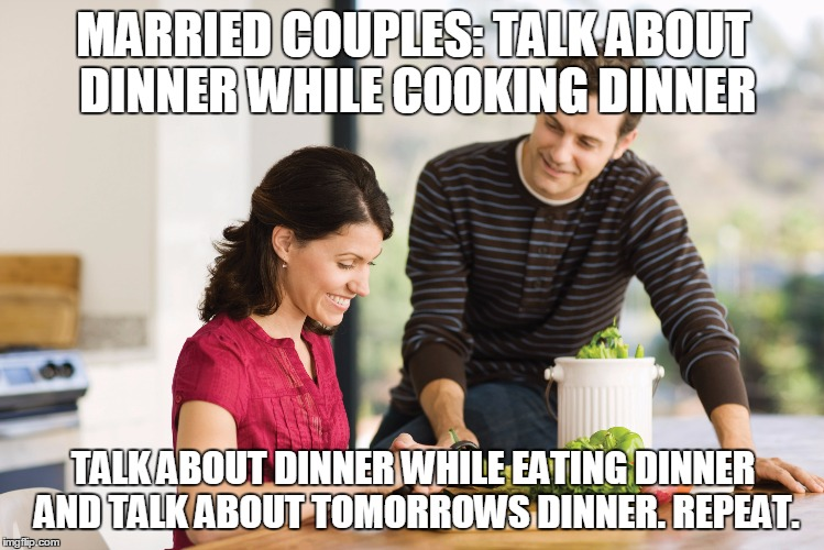 Married Couples Talk About Dinner While Cooking Dinner Funny Couple Meme Photo 32 most funniest couple meme pictures and photos of all the time