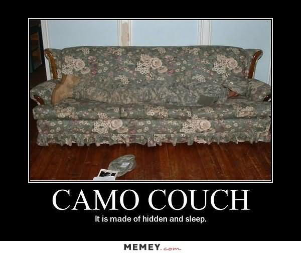Camo Couch It Is Made Of Hidden And Sleep Funny Meme Image camo couch it is made of hidden and sleep funny meme image