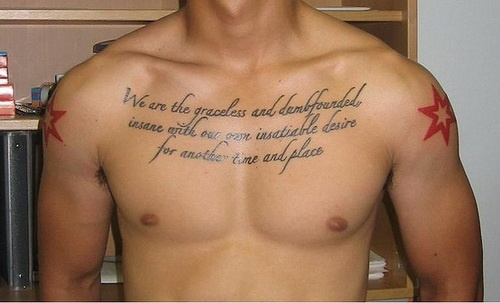 37f8e84bda32c Cool Quote Tattoo On Man Chest