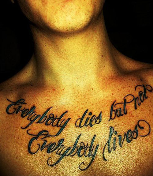 Tattoo Quotes Not Cheesy: 41+ Quotes Tattoos On Chest
